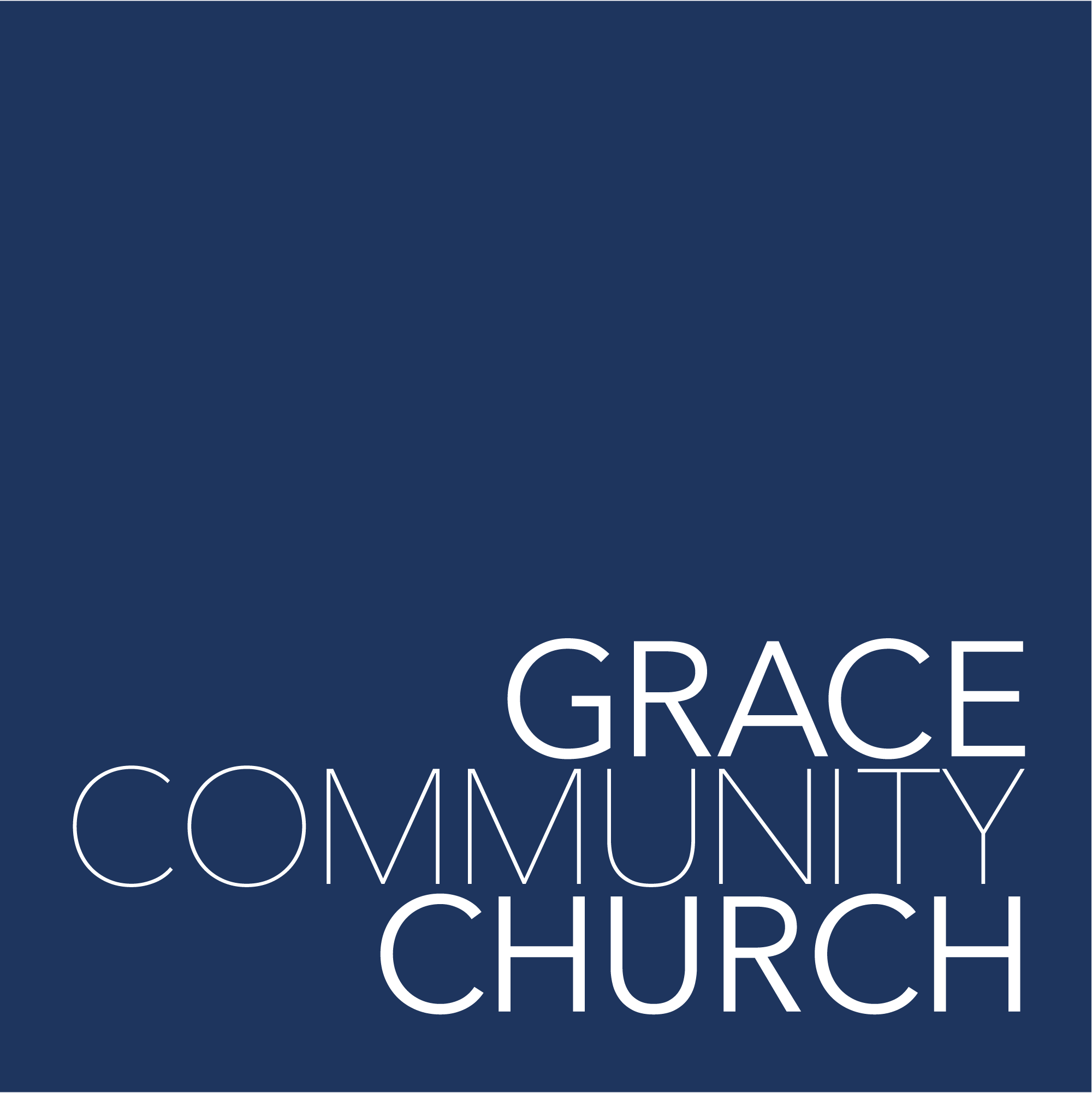 Times and Location - Grace Community Church
