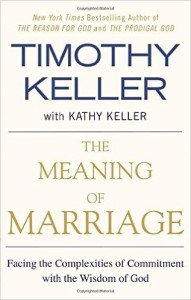 The Meaning of Marriage - Tim and Kathy Keller